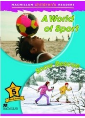 Macmillan Children's Readers: A World of Sport - Ниво 5