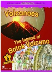 Macmillan Children's Readers: Volcanoes - Ниво 5