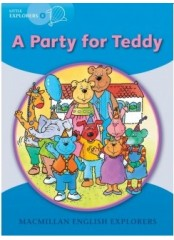 English Explorers Readers, Little Explorers B: Party forTeddy