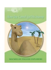 English Explorers Readers, Young Explorers 3: How the Camel got his Hump