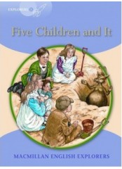 English Explorers Readers, Level 5: Five Children and It