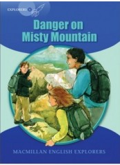 English Explorers Readers, Level 6: Danger on Misty Mountain