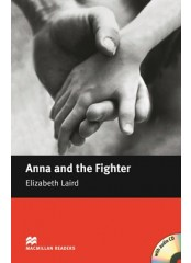 Macmillan Readers: Anna and the Fighter + CD - Level Begginer
