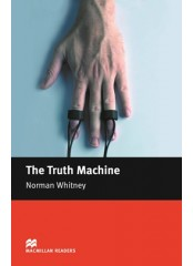 Macmillan Readers: The Truth Machine - Level Begginer