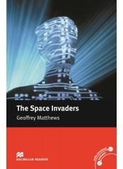Macmillan Readers: The Space Invaders - Intermediate