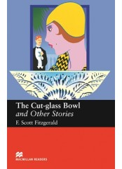 Macmillan Readers: The Cut Glass Bowl and Other Stories - Upper-Intermediate