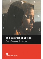 Macmillan Readers: The Mistress of Spices - Upper-Intermediate