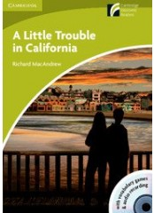 Cambridge Experience Readers: A Little Trouble in California - Starter