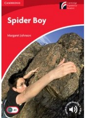 Cambridge Experience Readers: Spider Boy - Ниво А1
