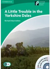 Cambridge Experience Readers: A Little Trouble in the Yorkshire Dales + CD - Ниво B1