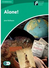 Cambridge Experience Readers: Alone - Ниво B1