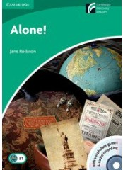 Cambridge Experience Readers: Alone + CD - Ниво B1