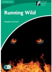 Cambridge Experience Readers: Running Wild - Ниво B1