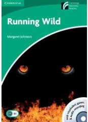 Cambridge Experience Readers: Running Wild + CD - Ниво B1