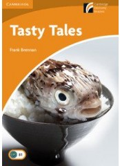 Cambridge Experience Readers: Tasty Tales - Ниво B1