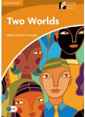 Cambridge Experience Readers: Two Worlds - Ниво B1