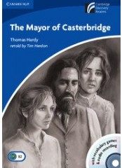 Cambridge Experience Readers: The Mayor of Casterbridge + CD - Ниво B2