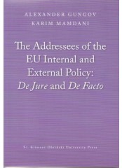 The Addressees of the EU Internal and External Policy: De Jure and De Facto