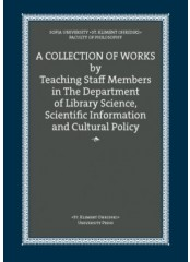A  collection of works by Teaching Staff Members in The Department of Library Science, Scientific Information and Cultural Policy