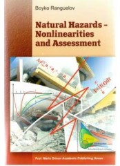 Natural Hazards Nonlinearities and Assessment. Природни бедствия – нелинейности и оценки